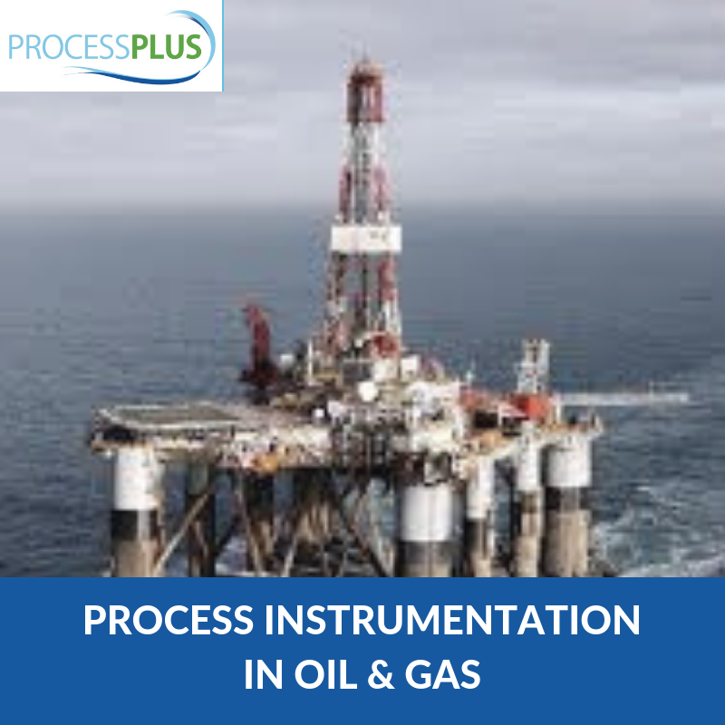 Process Instrumentation in Oil & Gas
